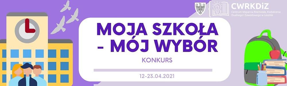Grafika konkursu MOJA SZKOŁA - MÓJ WYBÓR 1000x300px